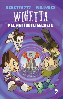 Wigetta y el antídoto secreto   Planeta de Libros