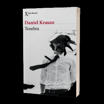 Tenebra - Daniel Krauze   Planeta de Libros